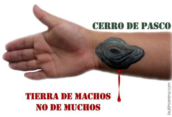 CERRO DE PASCO. TIERRA DE MACHOS, NO DE MUCHOS
